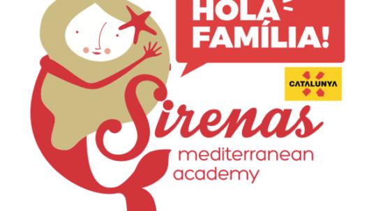 Sirena Hola Familia Catalunya experience